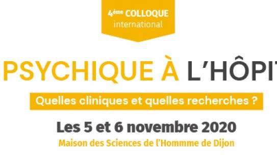 Colloque International «Vie psychique à l'hôpital : quelles cliniques et quelles recherches ?» – 5 & 6/11/2020